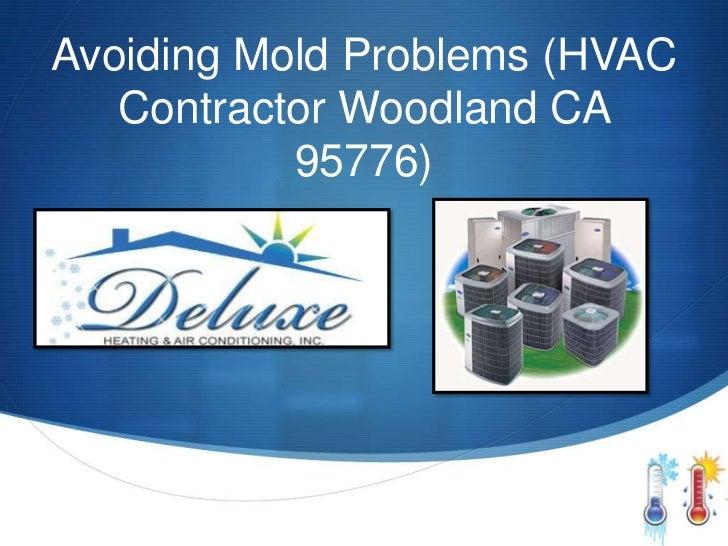 Avoiding Mold Problems (HVAC   Contractor Woodland CA           95776)