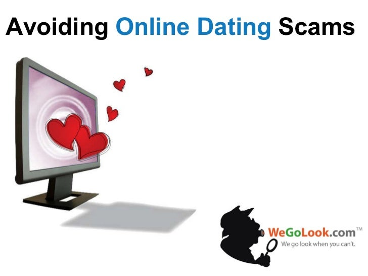 Avoiding  Online Dating  Scams