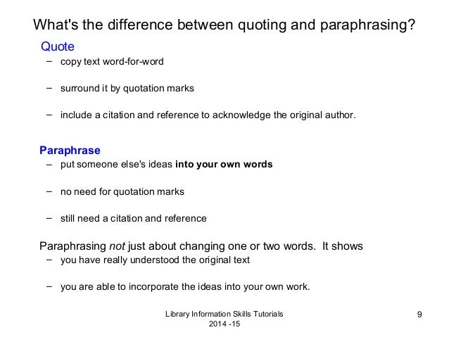 what is one difference between a paraphrase and a quotation