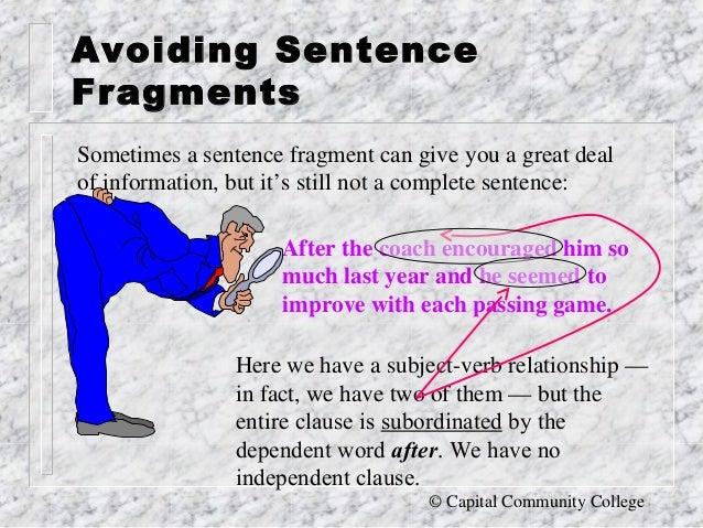 Capital Community College; 3. Avoiding Sentence Fragments ...