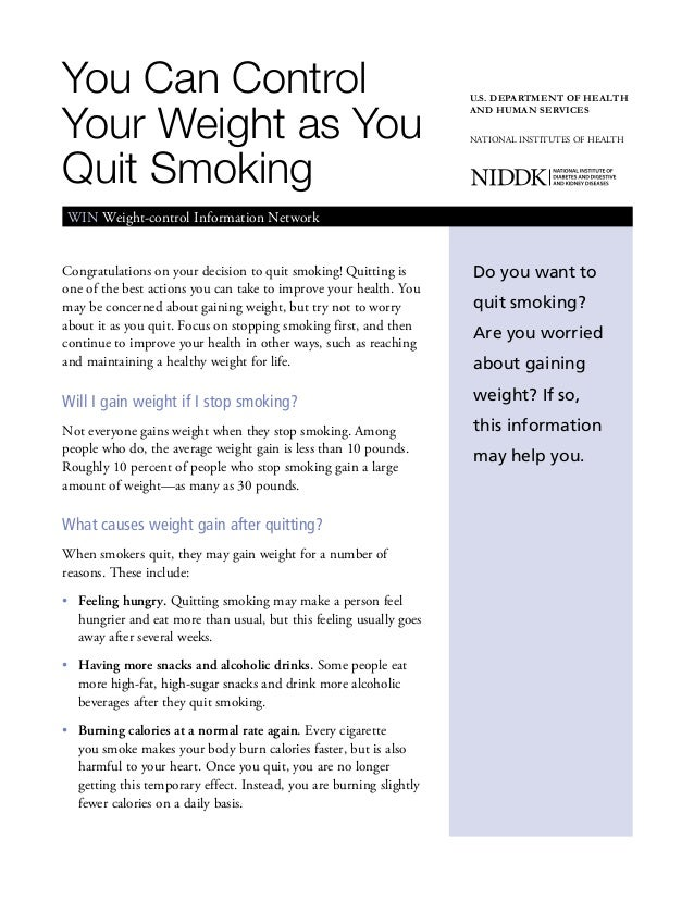You Can ControlYour Weight as YouQuit SmokingWeight-control Information NetworkWIN Weight-control Information NetworkU.S. ...
