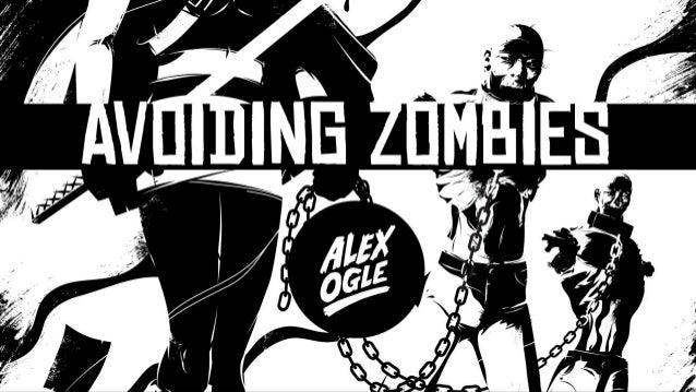 Avoiding zombies