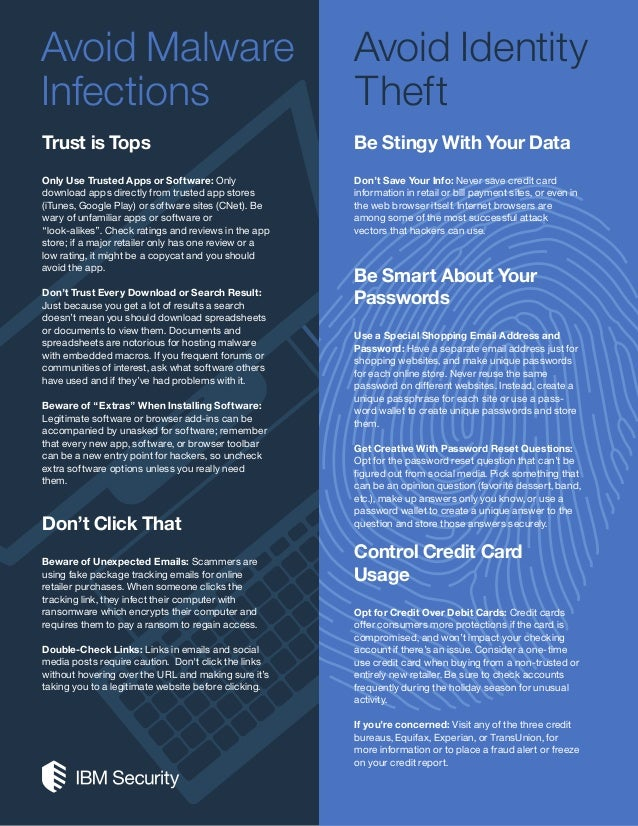 Avoid Malware Infections Avoid Identity Theft Trust is Tops Only Use Trusted Apps or Software: Only download apps directly...