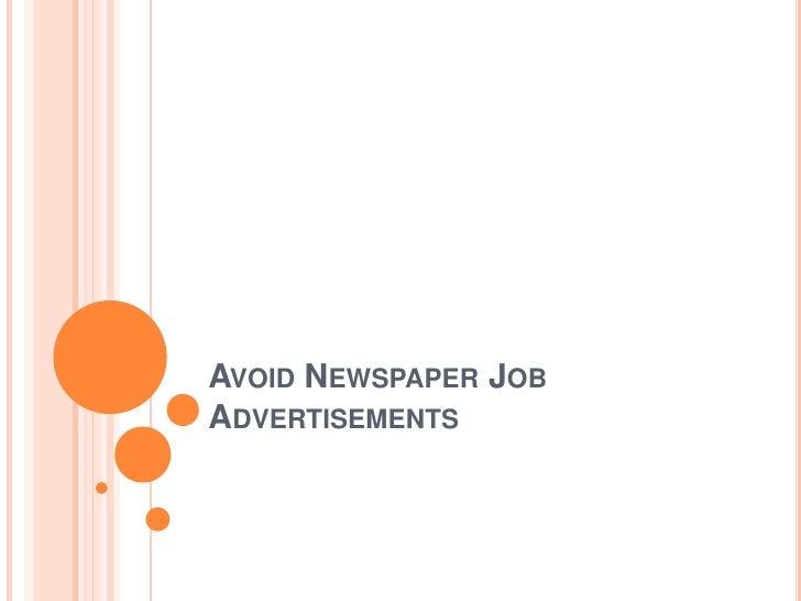 Avoid Newspaper Job Advertisements<br />