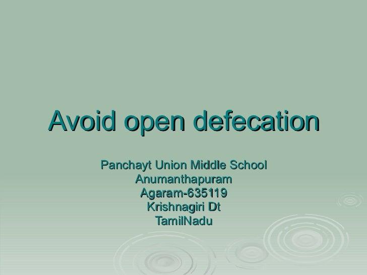 Avoid open defecation Panchayt Union Middle School Anumanthapuram Agaram-635119 Krishnagiri Dt TamilNadu