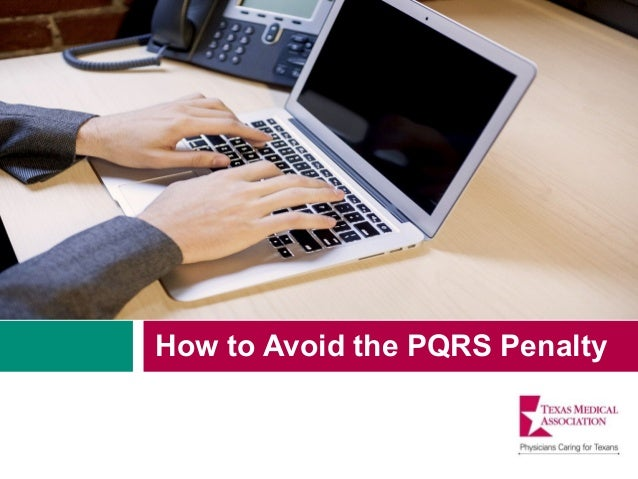 How to Avoid the PQRS Penalty