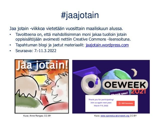 Avointen oppimateriaalien kirjasto • Oppimateriaaleja ja myös pedagogiikkaa: aoe.fi • Opettajille, oppijoille ja kaikille ...