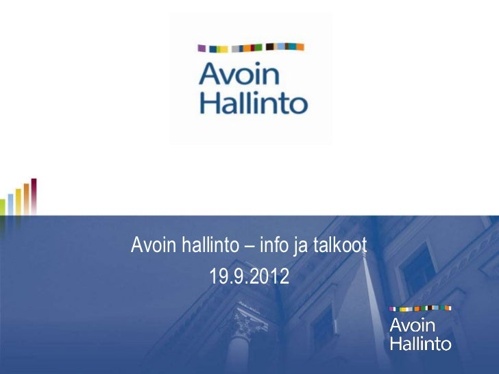 Avoin hallinto – info ja talkoot          19.9.2012