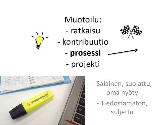Avoin muotoilu Slide 3