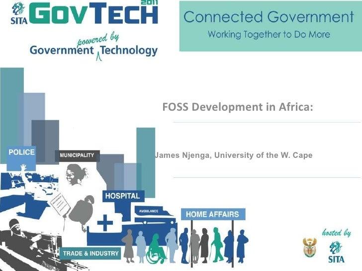 FOSS Development in Africa: The AVOIR Perspective James Njenga, University of the W. Cape
