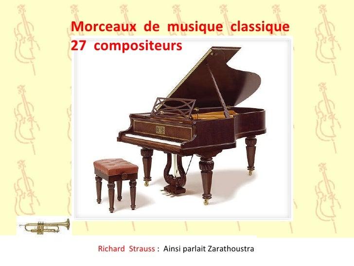 Richard  Strauss  :  Ainsi parlait Zarathoustra Morceaux  de  musique  classique 27  compositeurs