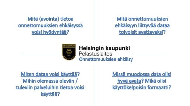 17.11.16 Turvallisuutta ja terveyttä avoimella datalla KIITOS! Kannattaa tutustua, tulla mukaan, seurata mm.: hri.fi dev.h...