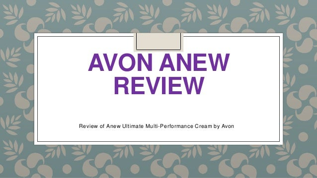 AVON ANEW REVIEW Review of Anew Ultimate Multi-Performance Cream by Avon