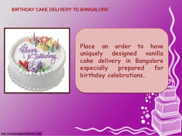 BIRTHDAY CAKE DELIVERY TO BANGALORE