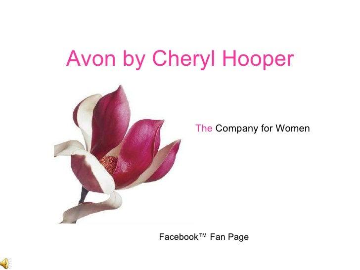 Avon by Cheryl Hooper The  Company for Women Facebook™ Fan Page