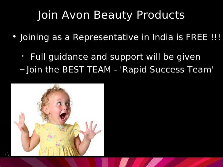 Join Avon Beauty Products • Joining as a Representative in India is FREE !!!    •     Full guidance and support will be gi...