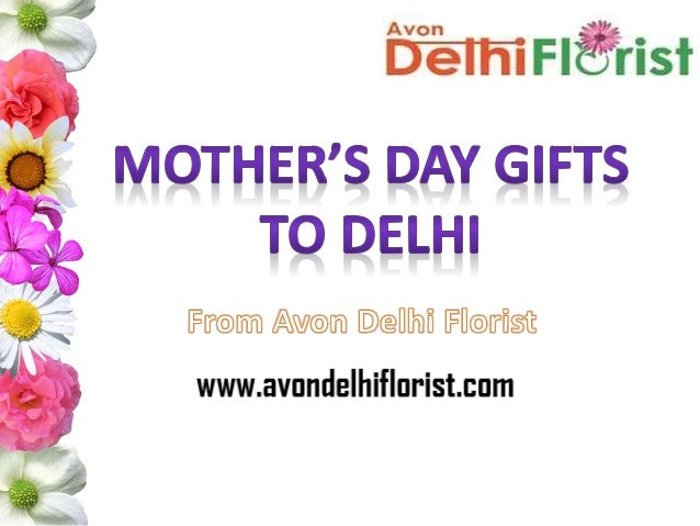 Send Mother's Day Gifts To Delhi