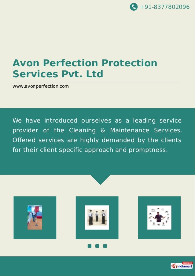 +91-8377802096 Avon Perfection Protection Services Pvt. Ltd www.avonperfection.com We have introduced ourselves as a leadi...