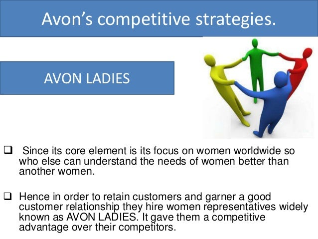 marketing and avon Avon's traditional sales model empowered independent salespeople to develop  repeat customers based upon avon products' quality, pricing.