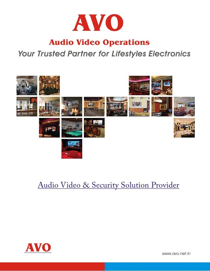 AVO         Audio Video Operations Your Trusted Partner for Lifestyles Electronics          Audio Video & Security Solutio...