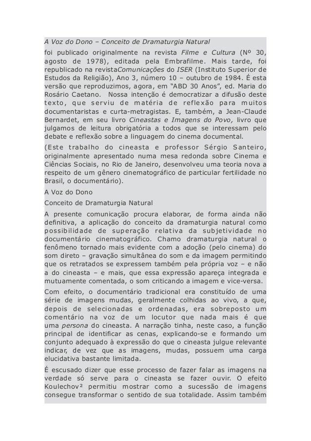 A Voz do Dono – Conceito de Dramaturgia Naturalfoi publicado originalmente na revista Filme e Cultura (Nº 30,agosto de 197...