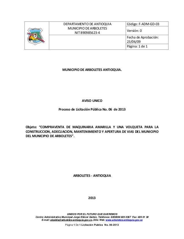 DEPARTAMENTO DE ANTIOQUIA MUNICIPIO DE ARBOLETES NIT 890985623-4  Versión: 0 Fecha de Aprobación: 23/06/09 Página: 1 de 1 ...