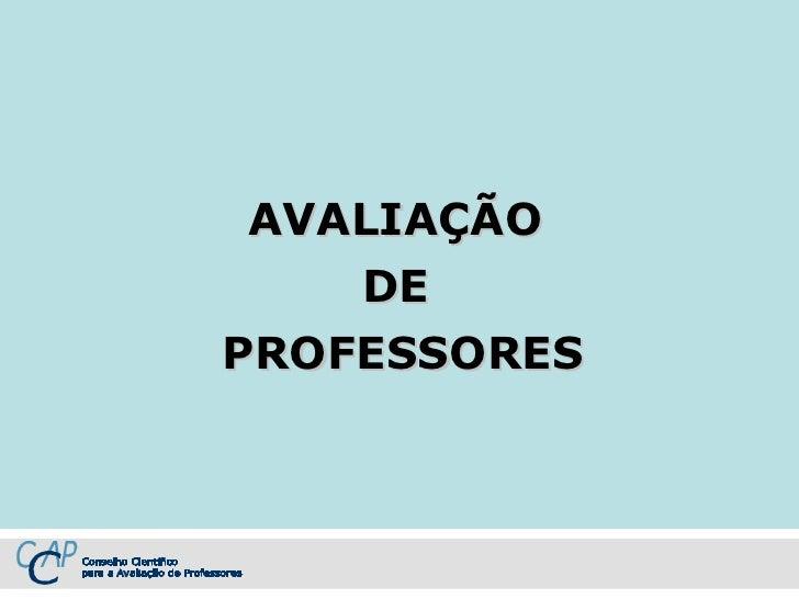 AVALIAÇÃO  DE  PROFESSORES
