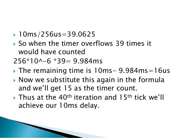                   // loop forever while(1) { // check if no. of overflows = 39 if (tot_overflow >= 39) // ...