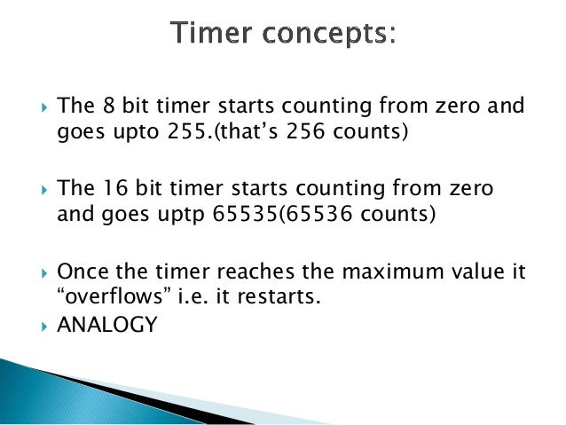   Consider a processor with 4MHz clock. We need a delay of 10ms. What will the timer count be??    What will the timer c...