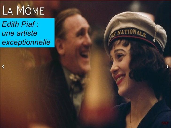 Edith Piaf  : u ne artiste exceptionnelle