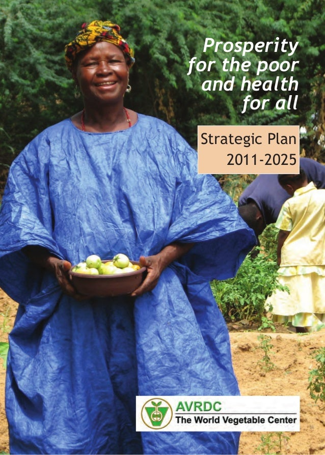 Prosperityfor the poor and health      for all Strategic Plan     2011-2025