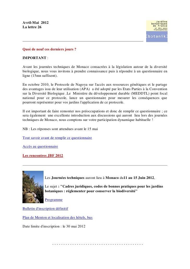 Avril-Mai 2012La lettre 26Quoi de neuf ces derniers jours ?IMPORTANT :Avant les journées techniques de Monaco consacrées à...