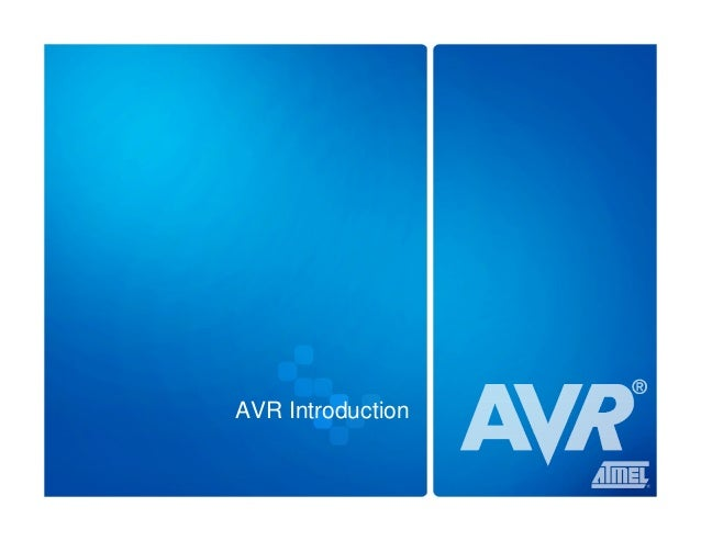 © Atmel Norway 2005 AVR Introduction