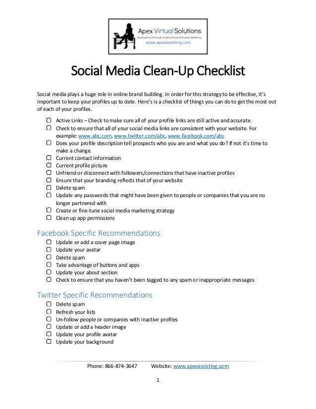 Phone: 866-874-3647 Website: www.apexassisting.com 1 Social Media Clean-Up Checklist Social media plays a huge role in onl...