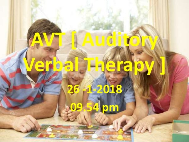 AVT [ Auditory Verbal Therapy ] 26 -1-2018 09.54 pm