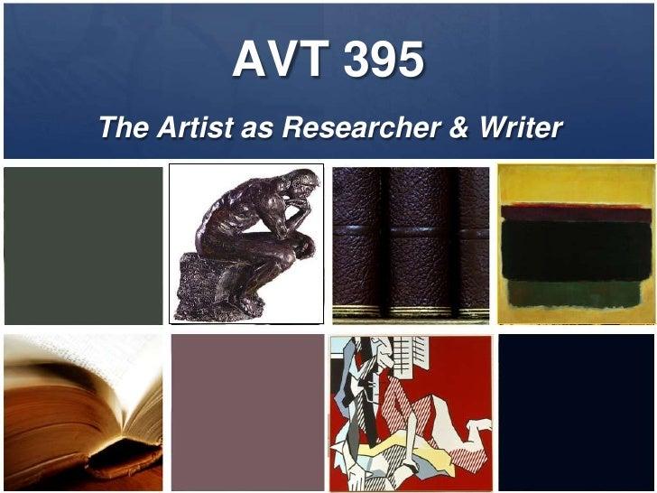 AVT 395The Artist as Researcher & Writer<br />