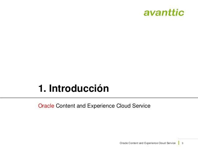 Webinar Introducción a Oracle Content and Experience Cloud Service Slide 3