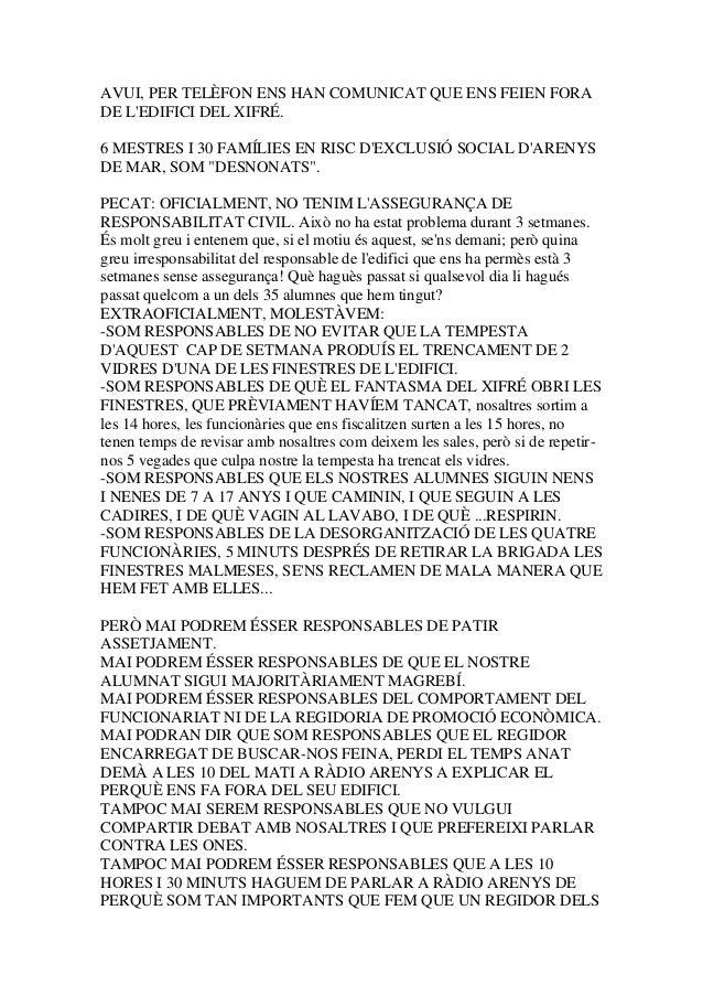 AVUI, PER TELÈFON ENS HAN COMUNICAT QUE ENS FEIEN FORA DE L'EDIFICI DEL XIFRÉ. 6 MESTRES I 30 FAMÍLIES EN RISC D'EXCLUSIÓ ...