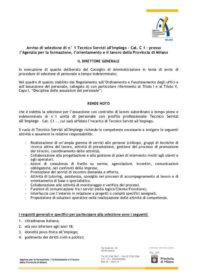 Avviso di selezione di n° 1 Tecnico Servizi allImpiego - Cat. C 1 - pressol'Agenzia per la formazione, l'orientamento e il...