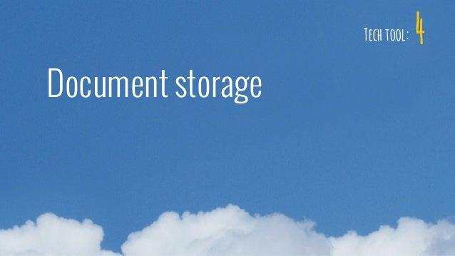 4 Document storage Tech tool: