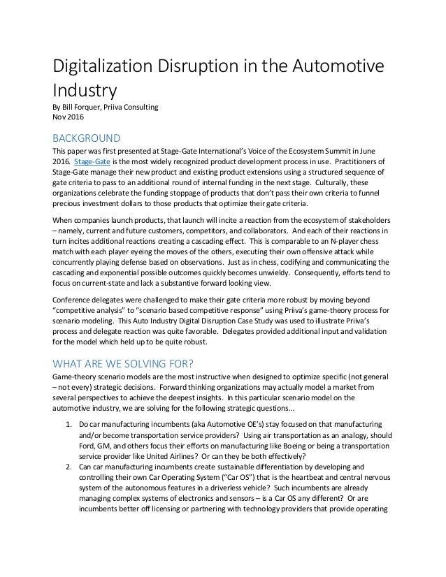 Digitalization Disruption in the Automotive Industry By Bill Forquer, Priiva Consulting Nov 2016 BACKGROUND This paper was...