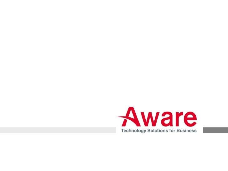 Copyright © 2012 Aware Corporation Ltd.