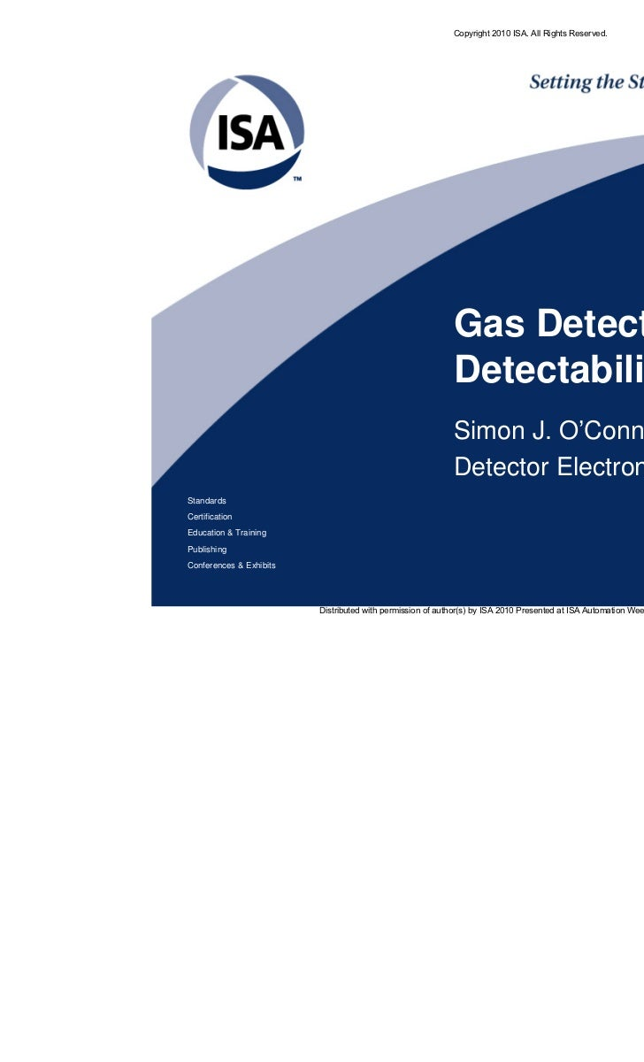 Copyright 2010 ISA. All Rights Reserved.                                                           Gas Detectors and      ...