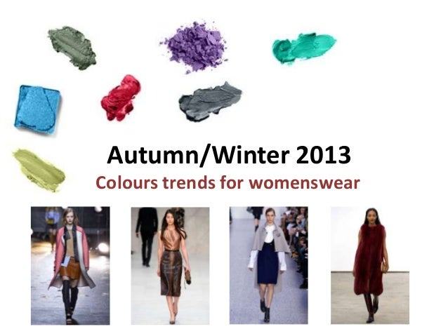 Autumn/Winter 2013 Colours trends for womenswear