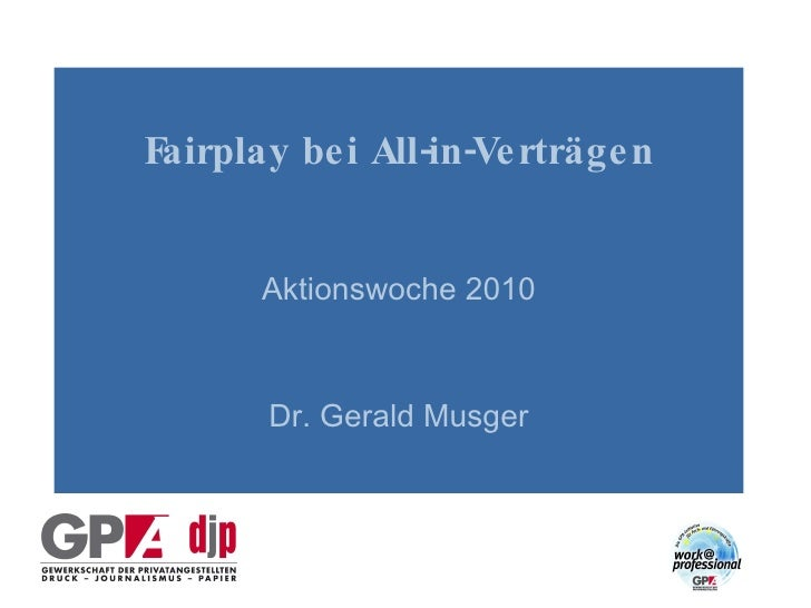 Fairplay bei All-in-Verträgen   Aktionswoche 2010 Dr. Gerald Musger
