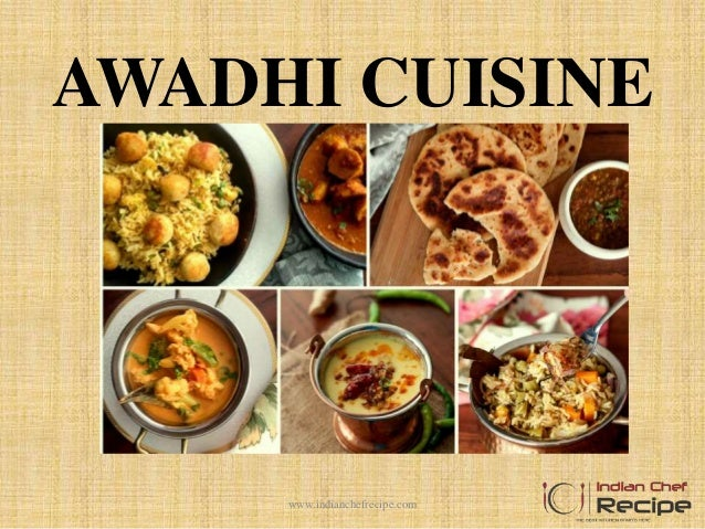 Presenting Lucknows Mouthwatering Awadhi Cuisine — BCMA