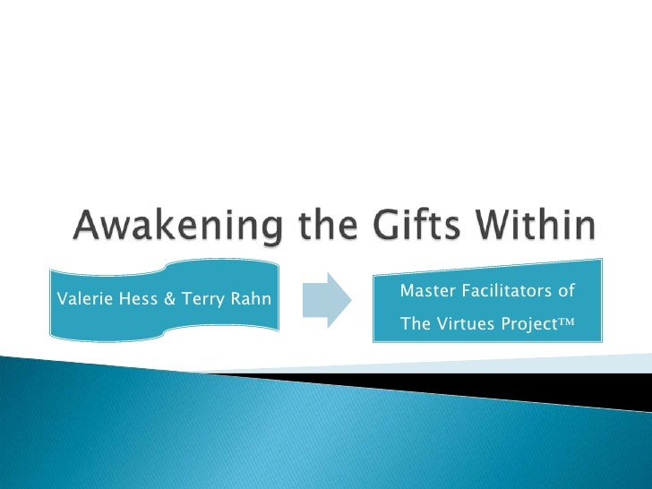 Awakening the Gifts Within<br />
