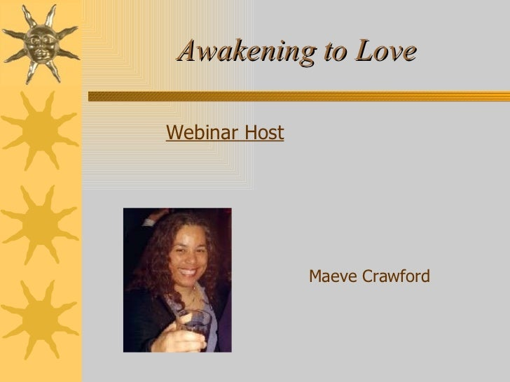 Awakening To Love Webinar Presentation 18th May 20 Slide 2