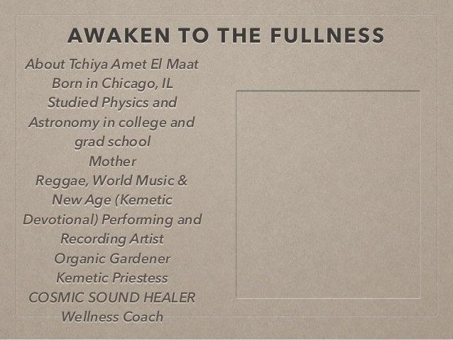 Awaken to the Fullness 2017: KemeTones Level 1 Certification