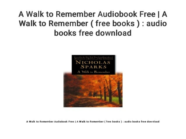 Free [download] [epub]^^ a walk to remember download ebook pdf.